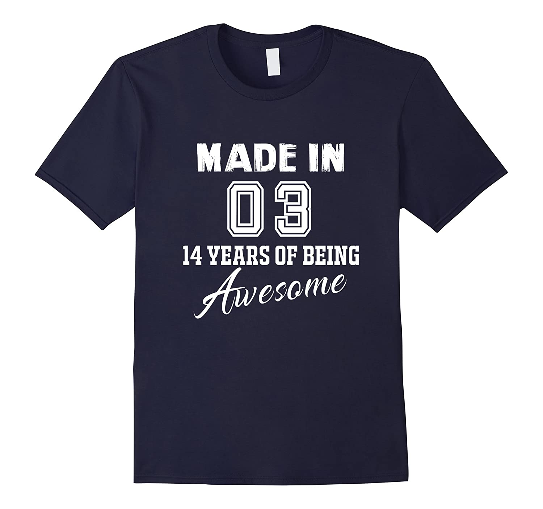 14th Birthday Gift T-Shirt 14th Birthday Gift Vintage 2003-PL