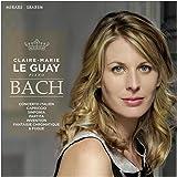 Bach : Concerto Italien / Capriccio / Sinfonia / Partita / Invention / Fantasie Chromatique & Fugue