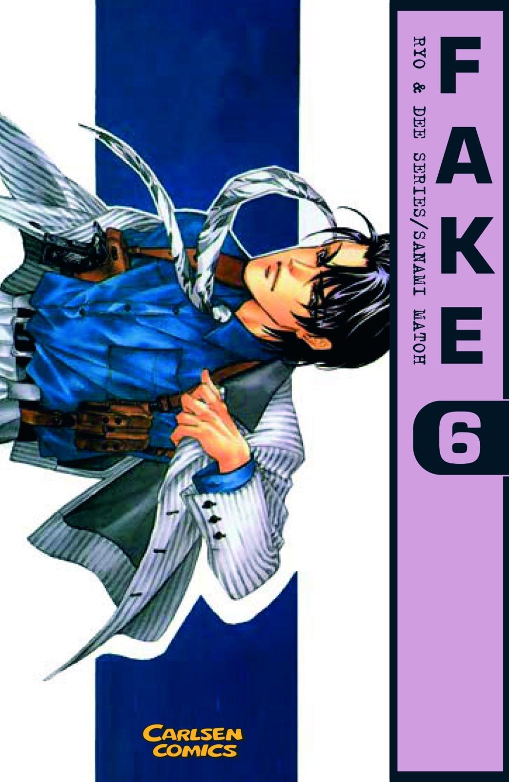 Fake, Band 6