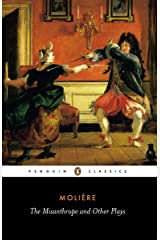 The Misanthrope and Other Plays: A New Selection (Penguin Classics) Paperback