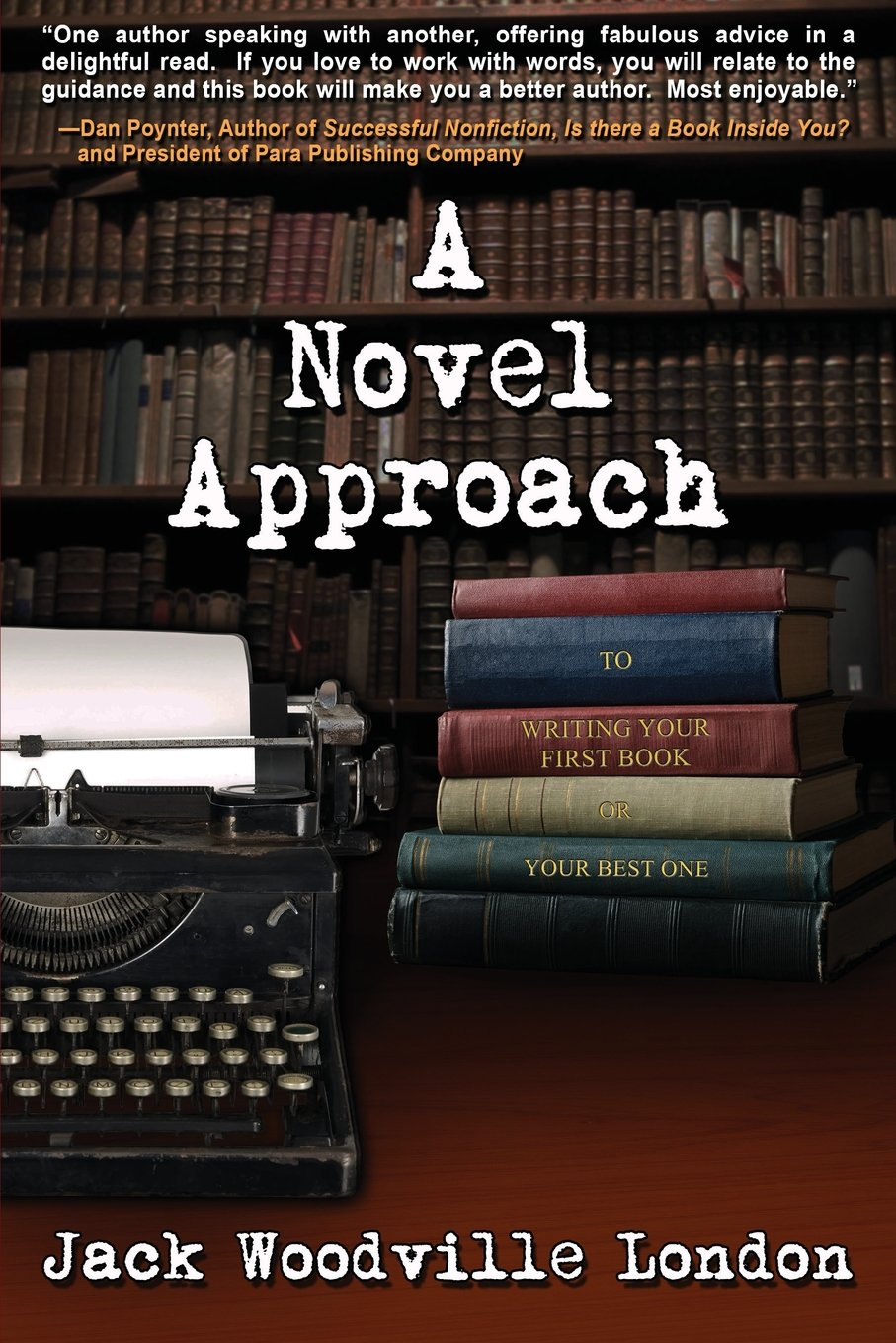 Download A Novel Approach: To Writing Your First Book (or Your Best One) pdf