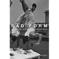 Bad Form: Social Mistakes and the Nineteenth-Century Novel