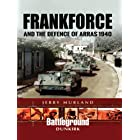 Frankforce and the Defence of Arras 1940 (Battleground Dunkirk)
