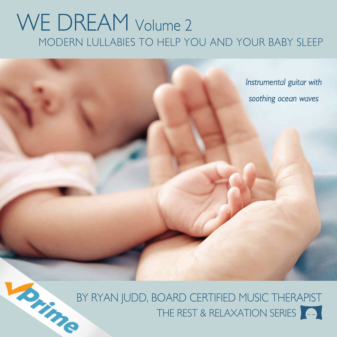 Lullaby Sleep CD, We Dream: Volume 2 - Helps You and Your Baby Fall Asleep - Soothing Guitar Music with White Noise -