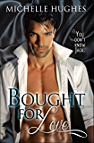 Bought for Love (You Don't Know Jack Book 1)