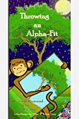Throwing an Alpha-Fit Paperback