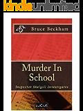 Murder In School (Detective Inspector Skelgill Investigates Book 2)
