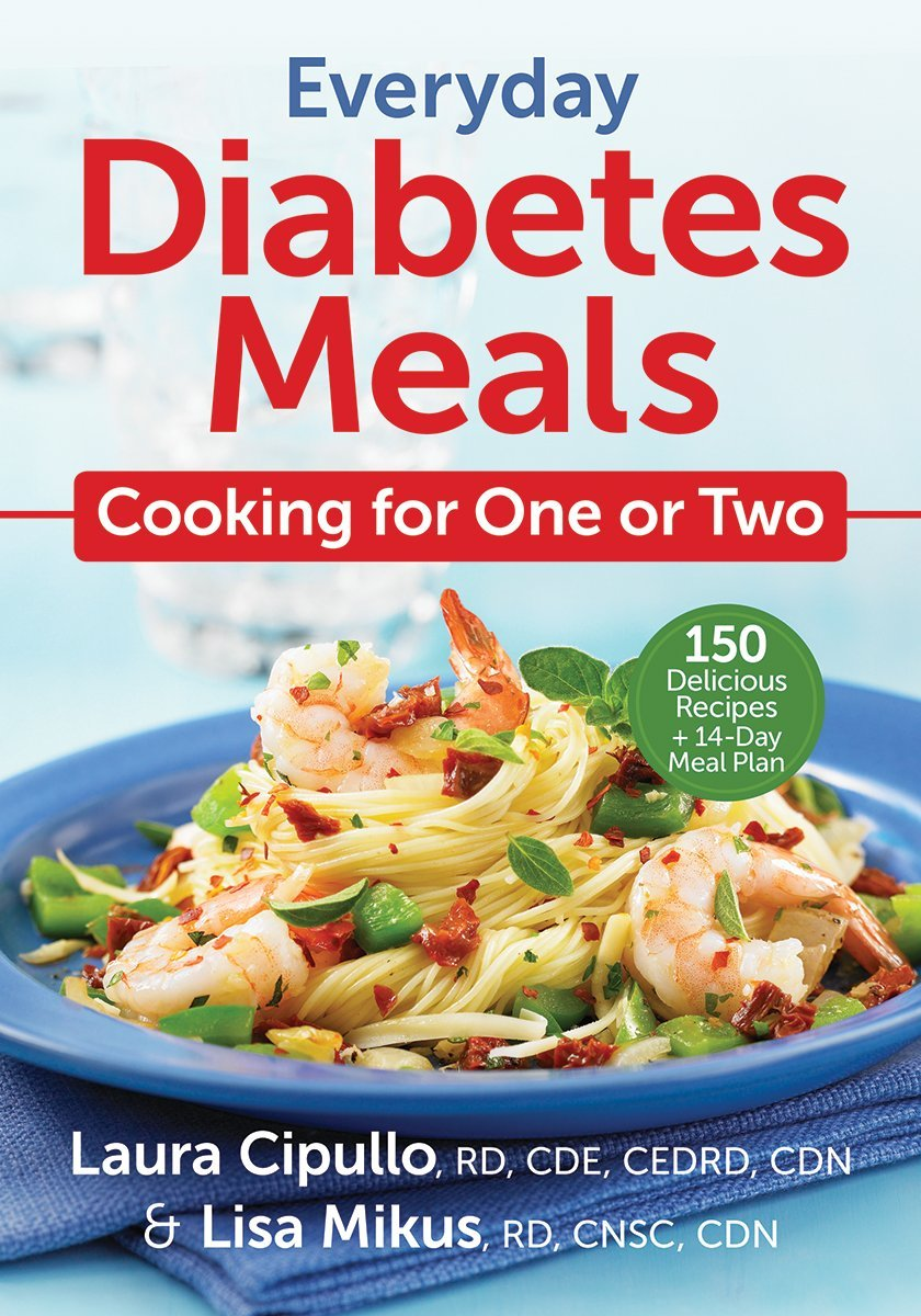 Everyday Diabetes Meals Cooking For One Or Two Laura