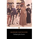 The Book of the Courtier (Classics S)