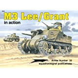 M3 Lee/Grant in Action (Armor in Action Series)