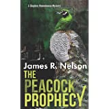 The Peacock Prophecy: A Stephen Moorehouse Mackinac Island Mystery