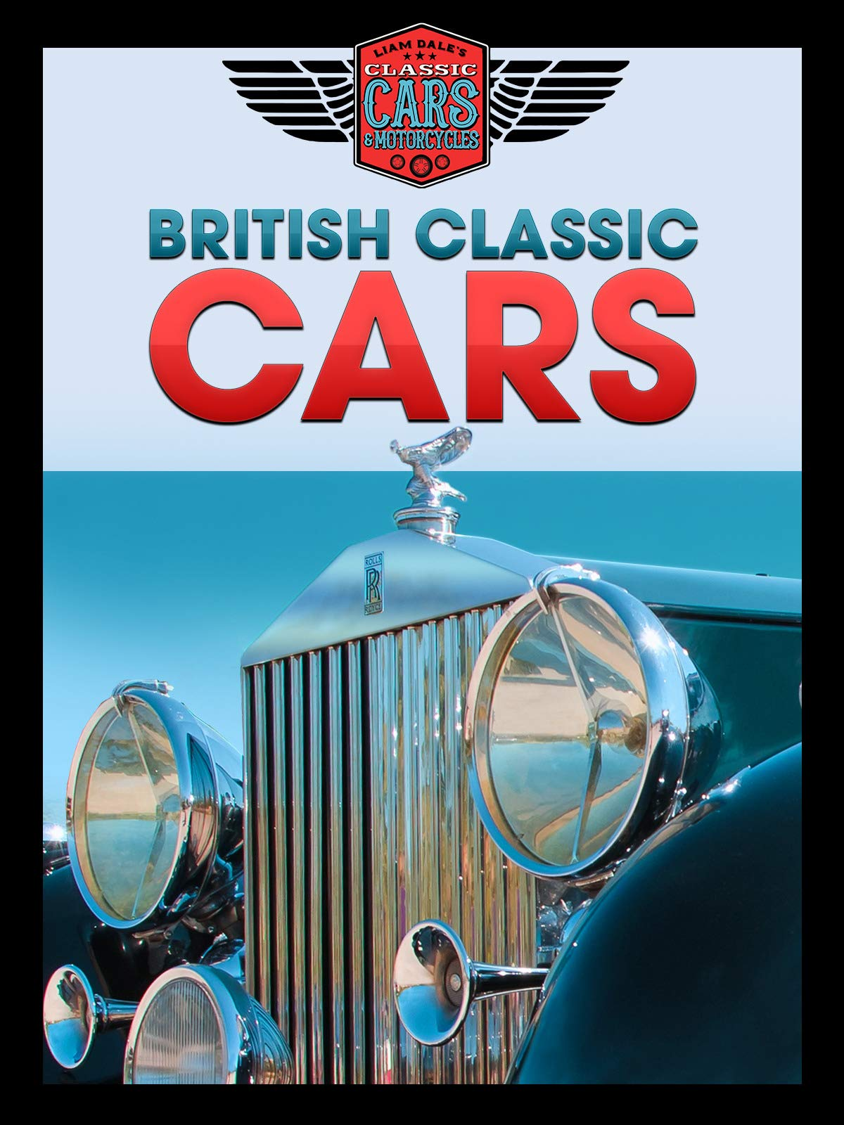 British Classic Cars: Liam Dale's Classic Cars & Motorcycles on Amazon Prime Video UK