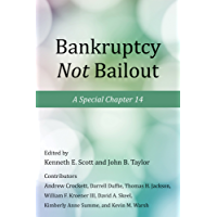 Bankruptcy Not Bailout: A Special Chapter 14 (Hoover Institution Press publication ;)