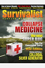 Survivalist Magazine Issue #4 - Collapse Medicine Kindle Edition