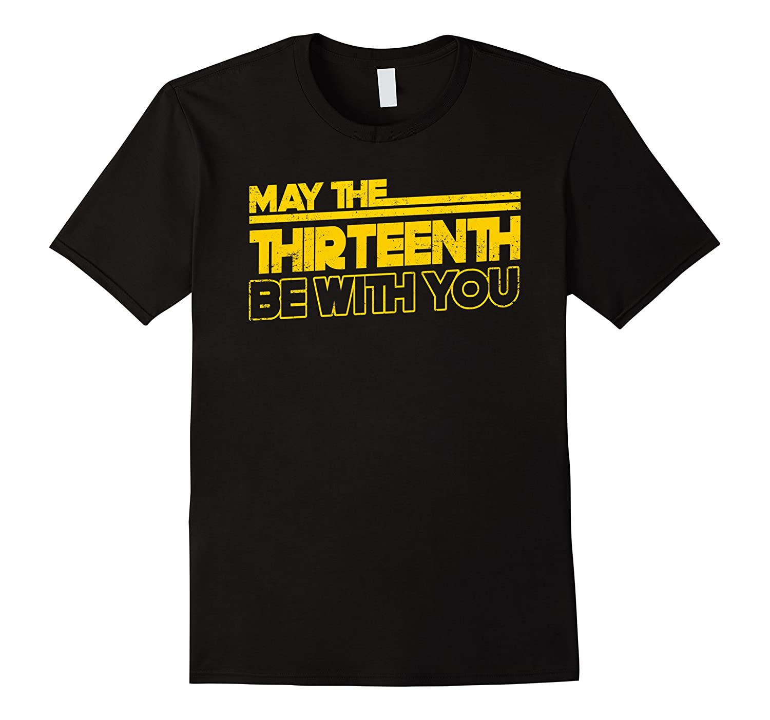 13th Birthday 13 Years Old T-Shirt May The 13th Be With You-CD