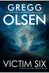Victim Six (A Waterman & Stark Thriller Book 1) Kindle Edition