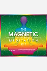 The Magnetic Meditation Kit: 5 Minutes to Health, Energy, and Clarity Paperback