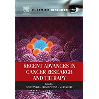 Recent Advances in Cancer Research and Therapy (Elsevier Insights)