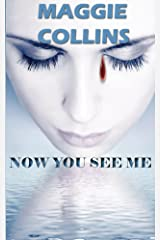 NOW YOU SEE ME Kindle Edition