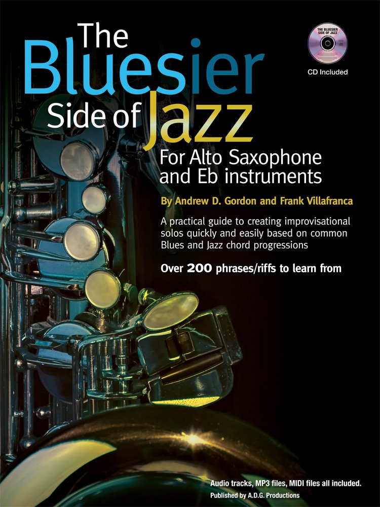 The Bluesier Side of Jazz for Alto Saxophone and Eb instruments Book/audio CD pdf
