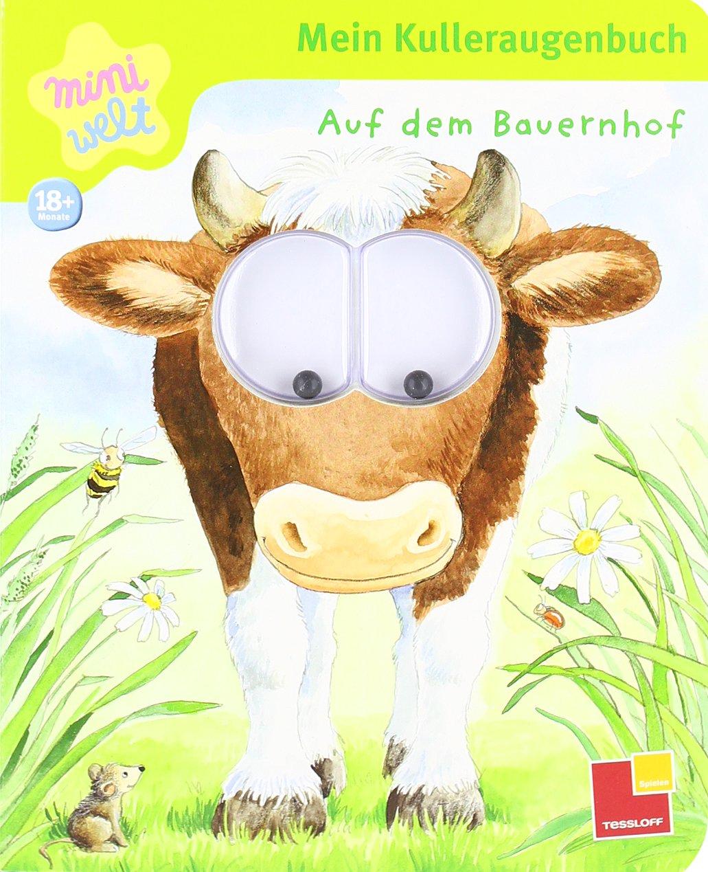 Miniwelt: Mein Kulleraugenbuch. Auf dem Bauernhof