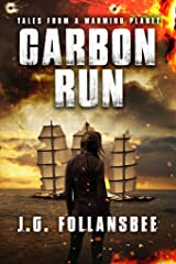 Carbon Run (Tales From A Warming Planet Book 2) Kindle Edition