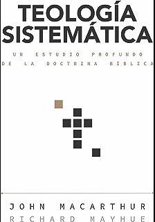 1 2 y 3 juan comentario macarthur spanish edition kindle teologa sistemtica un estudio profundo de la doctrina bblica spanish edition fandeluxe Images