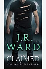 Claimed (Lair of the Wolven, The Book 1) Kindle Edition