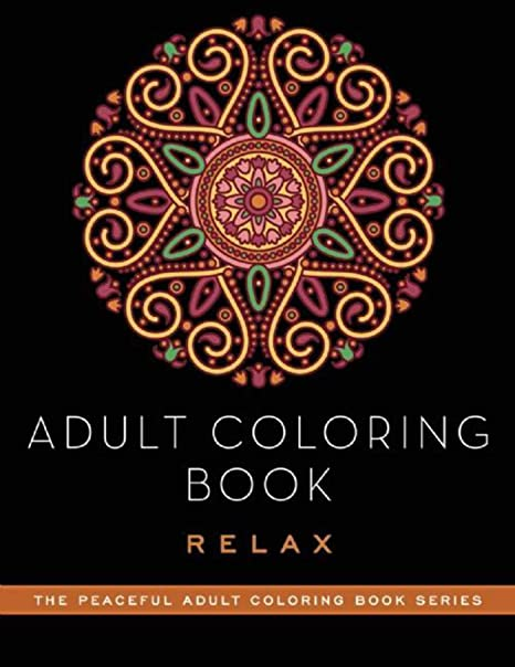 adult coloring book relax peaceful adult coloring book series