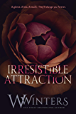 Irresistible Attraction (Merciless World Book 2)