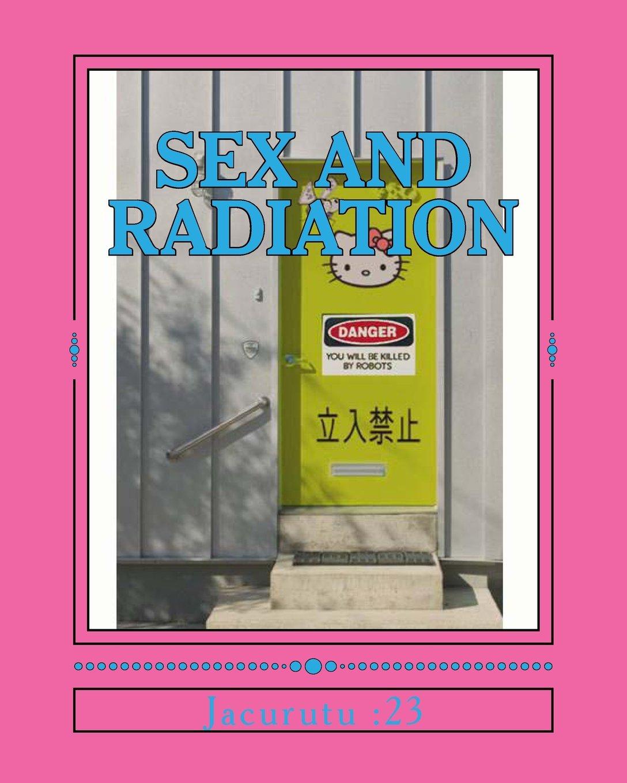 Radation and sex