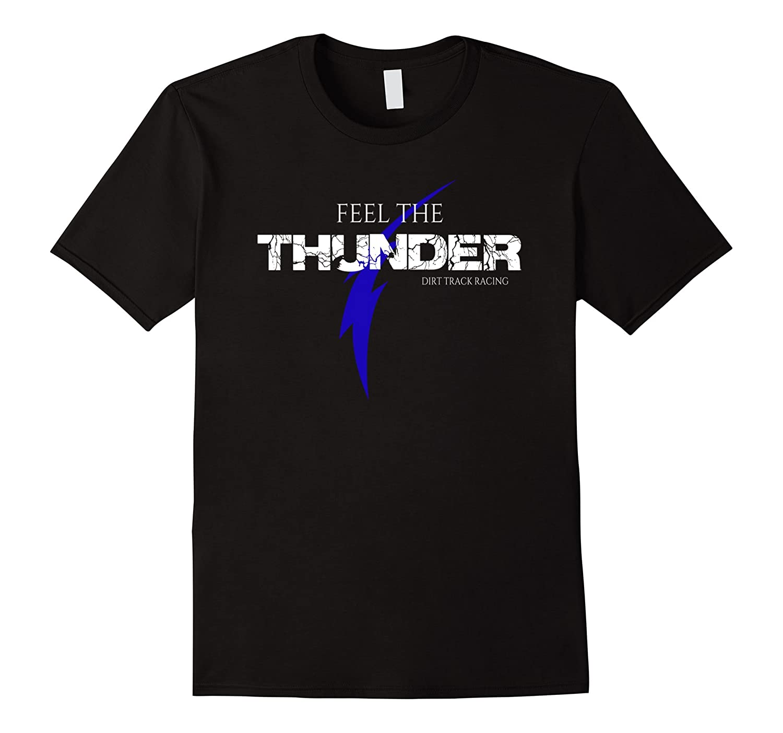 Pit Crew Shirts >> Dirt Track Racing Shirts Feel The Thunder Pit Crew Shirt Anz
