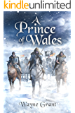 A Prince of Wales (The Saga of Roland Inness Book 5)
