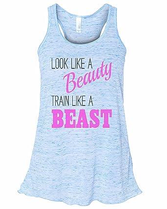 ce4b9afbd1a701 Women s Soft Bella Look Like A Beauty Train Like A Beast Workout Tank Top  Gift