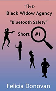 The Black Widow Agency - Short #1 Bluetooth Safety