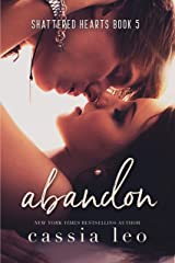 Abandon (Shattered Hearts Book 5) Kindle Edition