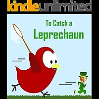 To Catch a Leprechaun (Sammy Bird)