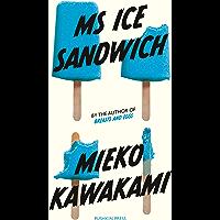 Ms Ice Sandwich (Japanese Novellas Book 4)