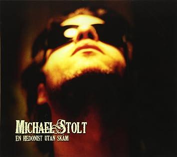 En Hedonist Utan Skam: Michael Stolt: Amazon.es: Música