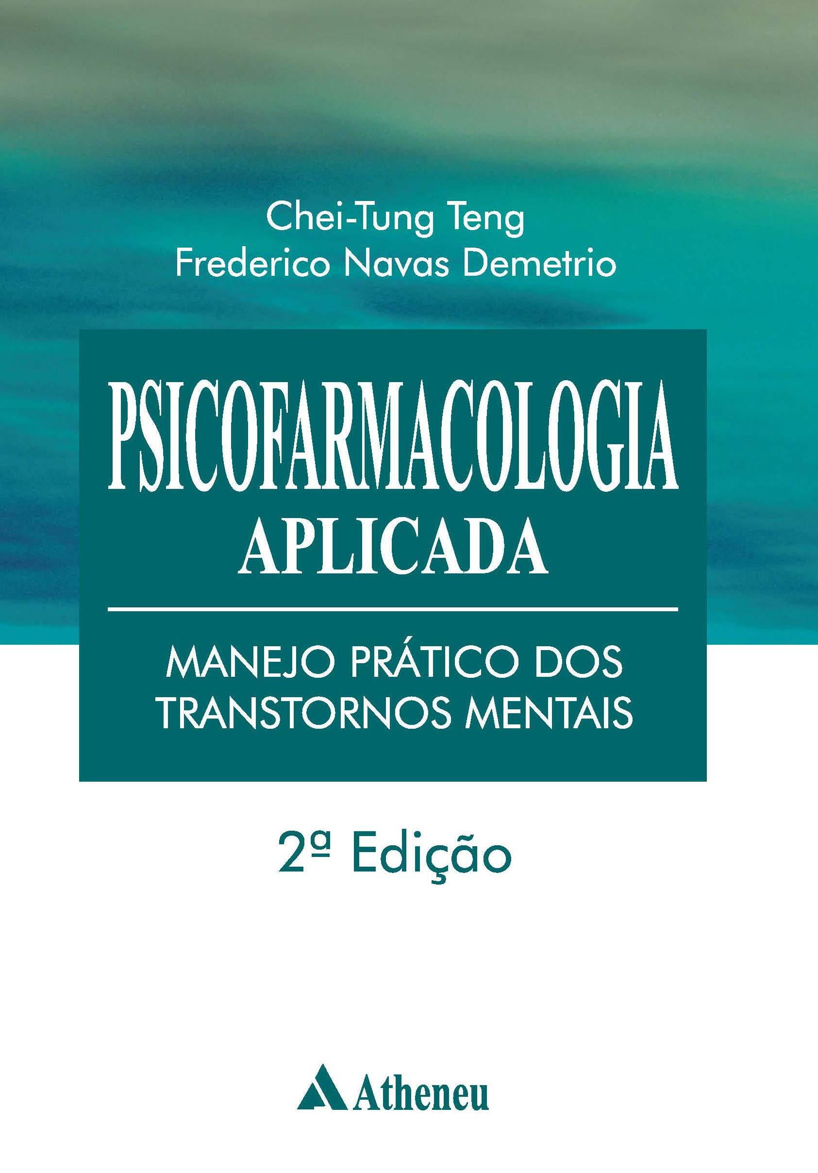 Psicofarmacologia Aplicada   Manejo Prático Dos Transtornos Mentais   2ª Edição  Portuguese Edition