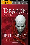 Drakon Book IV: Butterfly