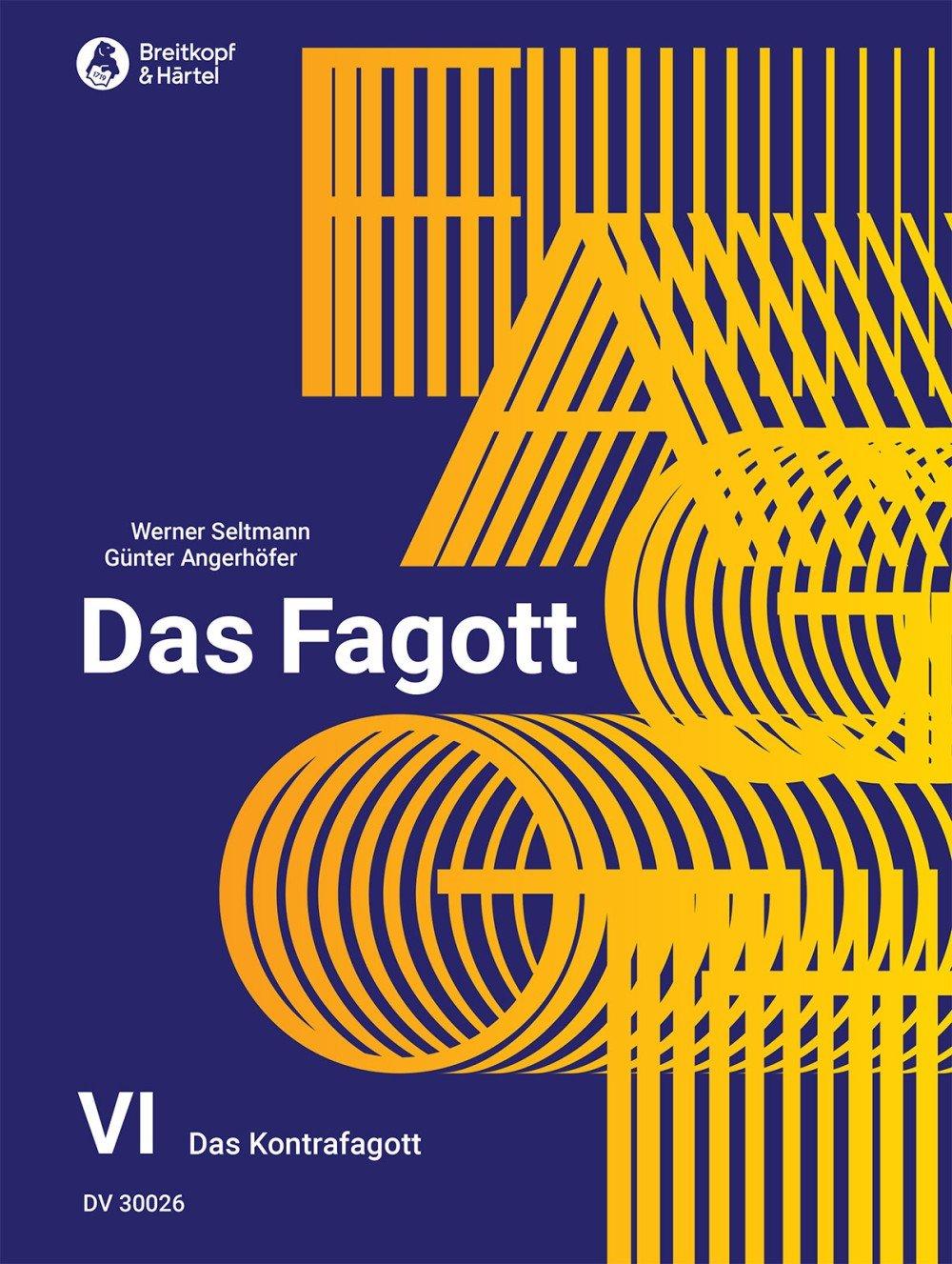 Das Fagott   Schulwerk In 6 Bänden. Band 6  Das Kontrafagott  DV 30026