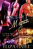 Force of Magick ( paranormal romance ) (Pentacles of Magick Book 3)