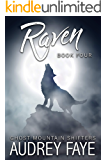 Raven (Ghost Mountain Wolf Shifters Book 4)