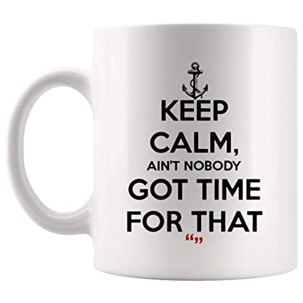 Amazon.com: Ain't Nobody Got Time For Work Student Love Mug Coffee ... #coffeeTime