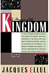 The Presence of the Kingdom Paperback