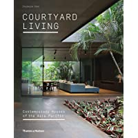 Courtyard Living:Contemporary Houses of the Asia-Pacific