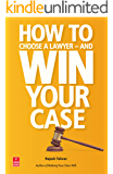 How to Choose a Lawyer — and Win Your Case