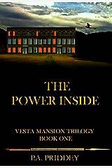 The Power Inside: Vesta Mansion Trilogy - Book One - Fantasy Kindle Edition