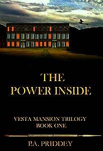 The Power Inside: Vesta Mansion Trilogy - Book One - Fantasy